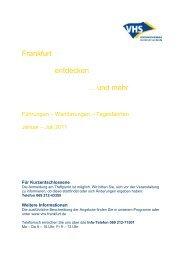Frankfurt entdecken ... und mehr 2011-1 - vhs Frankfurt