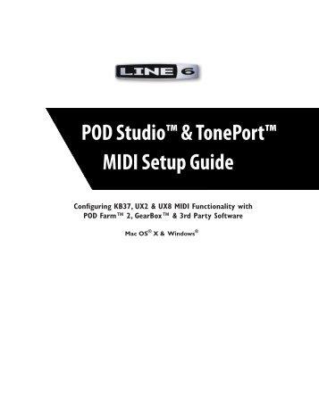 Line 6 POD Studio & TonePort MIDI Setup Guide ... - zZounds.com