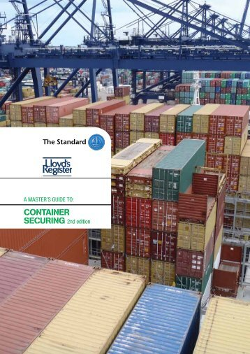 A Masters Guide to Container Securing 2nd Edition - The Standard ...