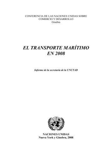 EL TRANSPORTE MARÍTIMO EN 2008 - Unctad
