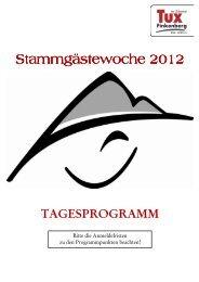 Stammgästewoche 20 Stammgästewoche 2012 - Tux