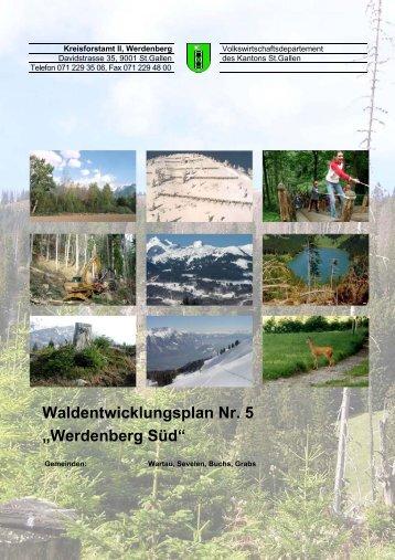 """Waldentwicklungsplan Nr. 5 """"Werdenberg Süd"""" - im St.Galler Wald ..."""