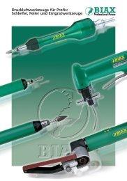 Druckluftwerkzeuge für Profis: Schleifer, Feiler und Entgratwerkzeuge