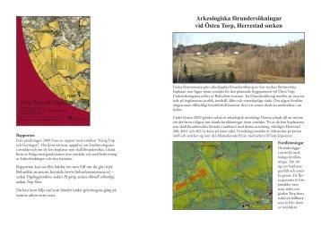 Arkeologiska förundersökningar vid Östra Torp, Herrestad socken