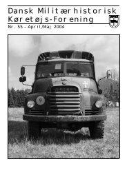 Nr. 55 april/maj 2004 - Dansk Militærhistorisk Køretøjs-Forening