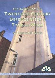 TWENTIETH CENTURY DEFENCE SITES of TYNE and WEAR