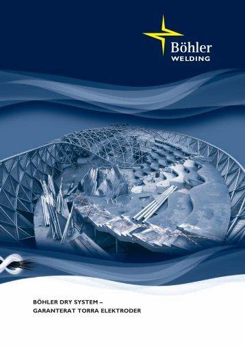 böhler dry system – garanterat torra elektroder - Böhler Welding