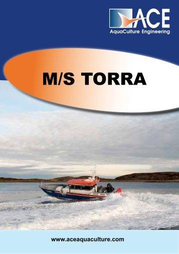 Faktaark MS Torra - ACE (AquaCulture Engineering)