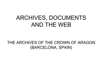 ARCHIVES OF THE CROWN OF ARAGON
