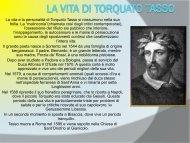 La vita e la personalità di Torquato Tasso si riassumono nella sua ...