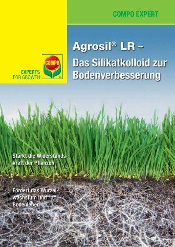Agrosil® LR – Das Silikatkolloid zur Bodenver ... - COMPO EXPERT