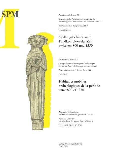 Materielle Kultur im Kanton Bern 1150–1350 - Archäologie Schweiz