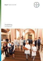 Ausbildung mit Genuss - Bayer Gastronomie GmbH