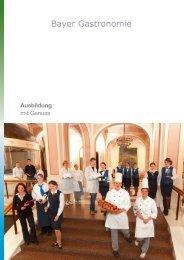 Ausbildung mit Genuss (Bayer Gastronomie)