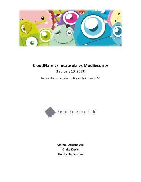 CloudFlare vs Incapsula vs ModSecurity