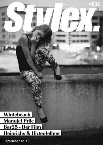 Whitebeach Manujel Prlic Bar25 - Der Film ... - Stylex Magazin