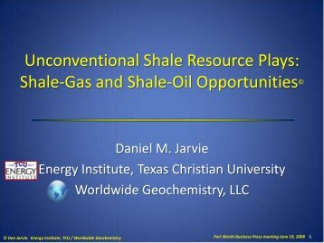 Unconventional Shale Resource Plays: Shale-Gas and Shale-Oil ...