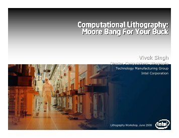 Computational Lithography: Moore Bang For Your Buck - 2012 ...