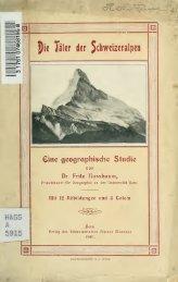 Die Täler der Schweizeralpen; eine geographische Studie