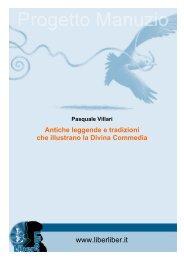 Antiche leggende e tradizioni che illustrano la Divina - Liber Liber