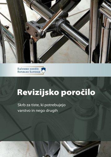 Revizijsko poročilo: Skrb za tiste, ki potrebujejo varstvo in nego drugih