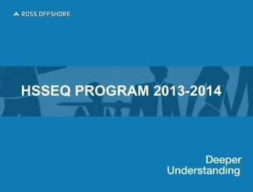 Download HSSE&Q Program 2013-14 (PDF) - Ross Offshore