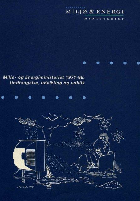 Samlet jubilæumsskrift - Miljøministeriet
