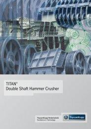 TITAN® Double Shaft Hammer Crusher - ThyssenKrupp ...