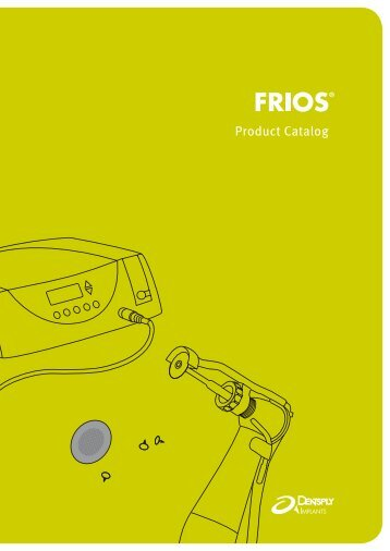 FRIOS Product Catalog - DENTSPLY Friadent