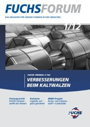VERBESSERUNGEN BEIM KALTWALDEN - FUCHS AUSTRIA Schmierstoffe GmbH