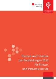 Themen und Termine der Fortbildungen 2013 für Priester und ...