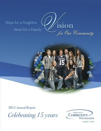 open our 2011 Annual Report - Porter County Community Foundation