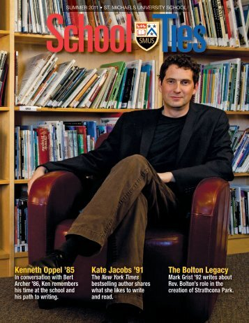 Kenneth Oppel '85 Kate Jacobs '91 The Bolton Legacy - St. Michaels ...