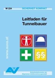 Merkblatt 224 - Leitfaden für Tunnelbauer - Gesundes Arbeiten Tirol