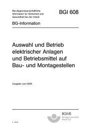 BGI 608 Auswahl und Betrieb elektrischer Anlagen und ... - BGHM