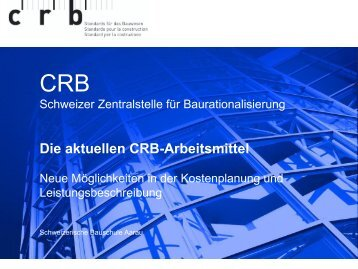 Die aktuellen CRB-Arbeitsmittel - bei der Schweizerischen ...