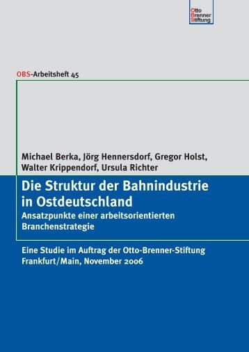 Die Struktur der Bahnindustrie in Ostdeutschland - Otto Brenner Shop