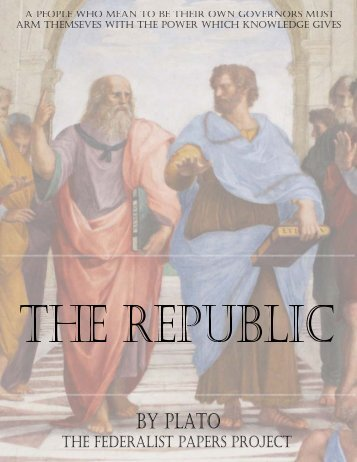 plato republic essay virtues of authenticity essays on plato and  virtues of authenticity essays on plato and socrates the republic by plato the federalist papers