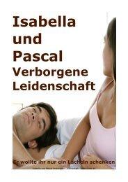 Isabella und Pascal Verborgene Leidenschaft - BookRix