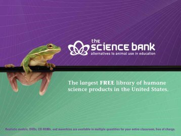 The largest FREE library of humane science products ... - Animalearn