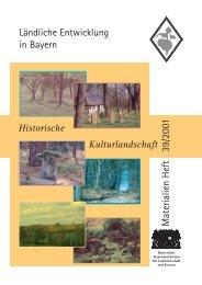 Materialien Heft 39/2001, Historische Kulturlandschaft - Bayerisches ...