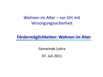 Wohnen im Alter, Tagespflege und Betreuungsgruppen 07.07 - Lohra
