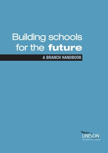 Building schools for the future - Unison