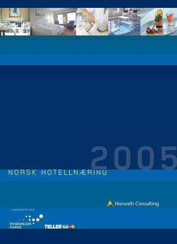 Norsk Hotellnæring 2005 - Horwath Consulting