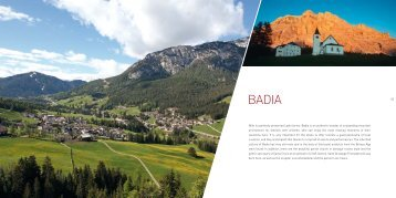 With its perfectly preserved Ladin farms, Badia is an ... - Alta Badia