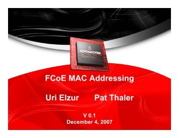 FCoE MAC Addressing Uri Elzur Pat Thaler - T11