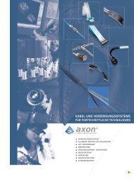 KABEL UND VERBINDUNGSSYSTEME - Axon' Cable