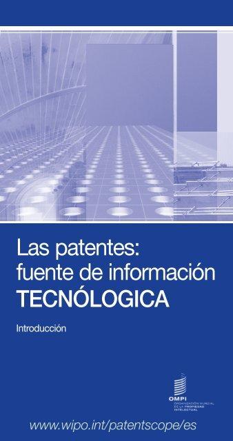 Las patentes: fuente de información TECNÓLOGICA