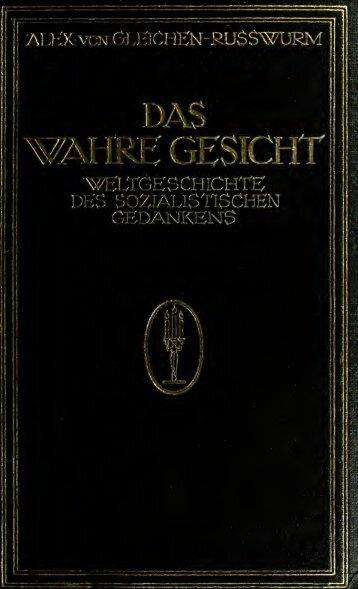 Das wahre Gesicht; Weltgeschichte des sozialistischen Gedankens