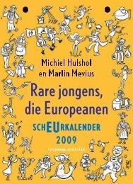 Rare jongens die Europeanen 2009 – Michiel Hulshof en